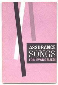 ASSURANCE SONGS FOR EVANGELISM.
