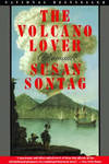 The Volcano Lover A Romance by Susan Sontag - Paperback - February 19, 1997 - from Orange Cat Bookshop (SKU: 223)