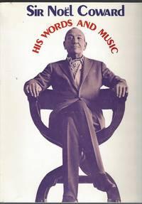 image of Sir Noel Coward His Words and Music