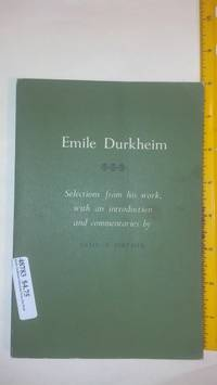 Emile Durkheim Selections From His Work