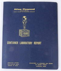 Atlas Plywood Corporation CONTAINER LABORATORY REPORT