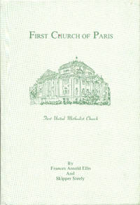 First Church of Paris by Frances Arnold Ellis and Skipper Steely - Hardcover - 1985 - from Bookmarc's (SKU: ec52990)