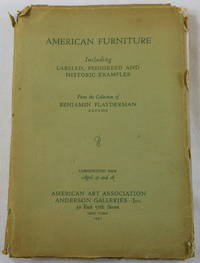 American Furniture from the Collection of Benjamin Flayderman Including a Complete Samuel McIntire Room... New York, April 1931