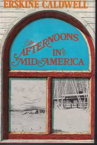 image of Afternoons In Mid-america - Observations And Impressions