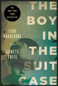 Boy in the Suitcase, The: A Nina Borg Thriller