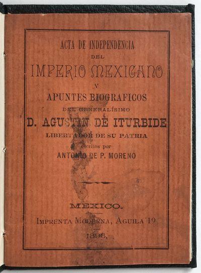 Mexico City: Imprenta Moderna, 1896. Good plus.. 24pp. 16mo. Original printed wrappers bound into mo...