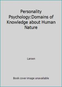 image of Personality Psychology:Domains of Knowledge about Human Nature