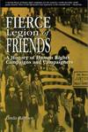 image of Fierce Legion of Friends : A History of Human Rights Campaigns and Campaigners