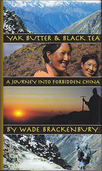 Yak Butter & Black Tea - A Journey Into Forbidden China   [Tibet]