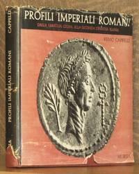 PROFILI IMPERIALI ROMANI DALLA FAMIGLIA GUILIA ALLA SECONDA DINASTIA FLAVIA