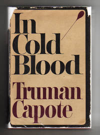 In Cold Blood by  Truman Capote - First Edition. Stated First Printing.  Also is the First Issue. - 1965 - from Collectible Book Shoppe and Biblio.co.uk