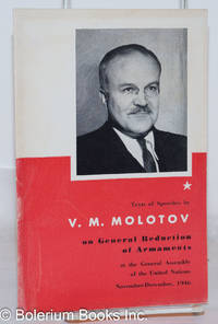 image of Texts of Speeches by V.M. Molotov on General Reduction of Armaments at the General Assembly of the United Nations, November-December 1946