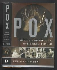 Pox: Genius, Madness, And Mysteries Of Syphilis