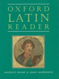 Oxford Latin Reader (Oxford Latin Course) by Maurice Balme - Paperback - 1997-03-01 - from Books Express and Biblio.com