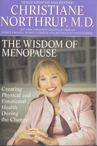 image of The Wisdom of Menopause: Creating Physical and Emotional Health During the Change