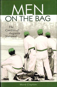 Men on the Bag: The Caddies of Augusta National