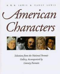 American Characters : Selections from the National Portrait Gallery, Accompanied by Literary...