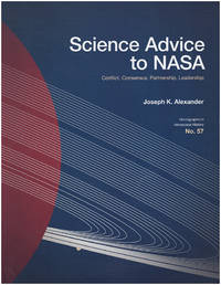 Science Advice to NASA: Conflict, Consensus, Partnership, Leadership