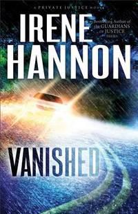 Vanished: A Novel (Private Justice) (Volume 1)