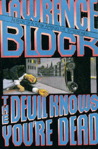 The Devil Knows You're Dead :  A Matthew Scudder Novel by BLOCK, Lawrence - 1993