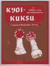 Kyoi-kuksu 3: Mushrooming (Spring 1974)--includes an essay on R. Gordon Wasson by Claude Levi-Strauss