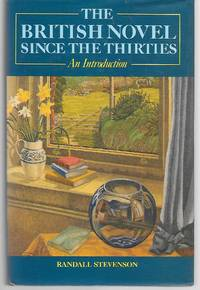 The British Novel Since The Thirties  An Introduction