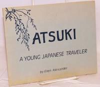 Atsuki: a young Japanese traveler