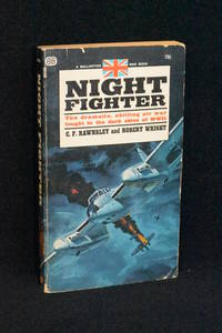 image of Night Fighter; The Dramatic Chilling Air War Fought in the Dark Skies of WWII