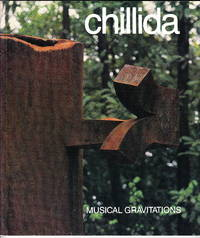 Chillida:  Musical Gravitations