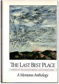 image of The Last Best Place: A Montana Anthology.