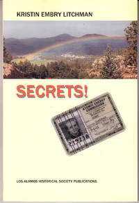 Secrets of a Los Alamos Kid, 1946-1953