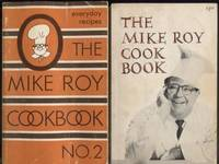 The Mike Roy Cookbook. The Mike Roy Cookbook No.2: Everyday recipes
