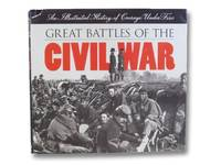 Great Battles of the Civil War: An Illustrated History of Courage Under Fire