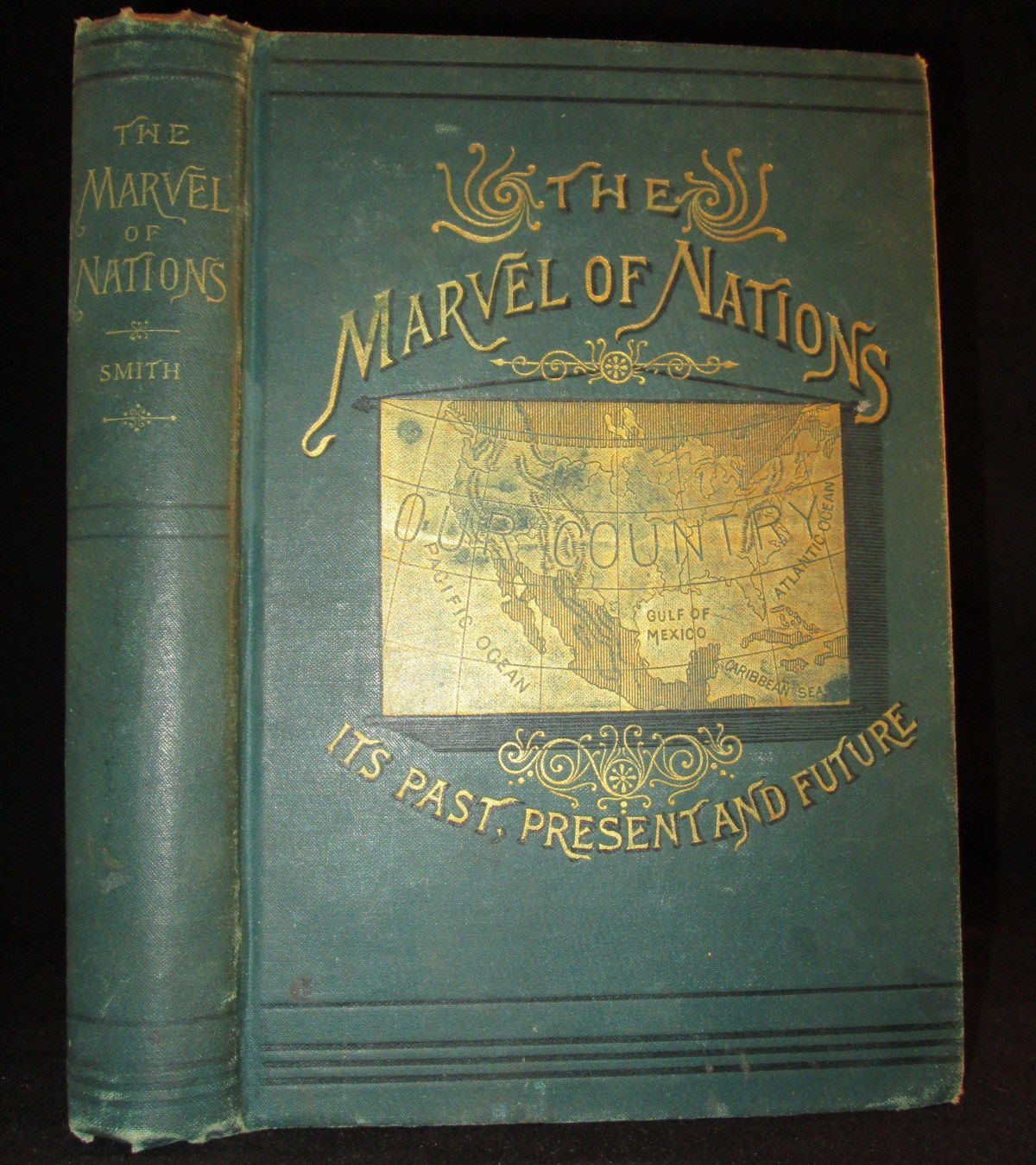 The Marvel of Nations by Uriah Smith - 1887