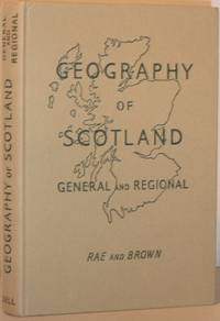 A Geography of Scotland, General and Regional
