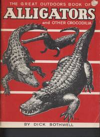 The Great Outdoors Book of Alligators and Other Crocodilia
