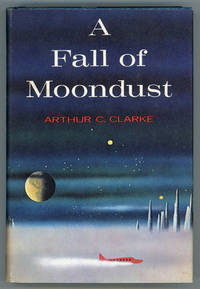 A FALL OF MOONDUST by Clarke, Arthur C - 1961