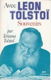 Avec Léon Tolstoï (souvenirs) préface de Daniel Gillès