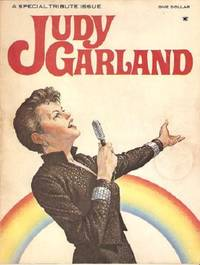 JUDY GARLAND, 1922-1969:  A Special Tribute Issue.  Introduction by Joe Morella and Edward Z. Epstein.  Liza Minnelli: I Remember Mama.  Judy's Movies