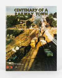 Centenary of a Railway Town. Peterborough 1976