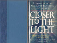 image of Closer to the Light: Learning from Near Death Experiences of Children