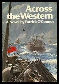 ACROSS THE WESTERN - A Novel