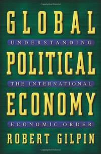 image of Global Political Economy: Understanding the International Economic Order