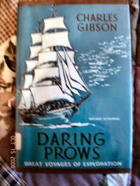 Daring Prows - Great Voyages of Exploration
