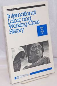 International Labor and Working-Class History: Number 44, Fall 1993, Thematic: Race and the CIO by  editors  Helmut; Ira Katznelson - 1993 - from Bolerium Books Inc., ABAA/ILAB (SKU: 248459)