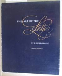 ART OF THE LETTER [SIGNED Inscription by AUTHOR]