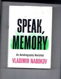 Speak Memory, An Autobiography Revisited