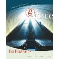 G-Force: Taking Your Relationship with God to a New Level