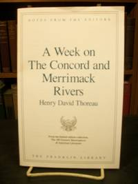 A Week on the Concord and Merrimack Rivers, Notes from the Editors, from the Limited Edition Collection, The 100 Greatest Masterpieces of American Literature