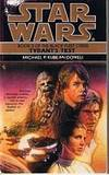 STAR WARS - Tyrant's Test - (The Black Fleet Crisis - Book. 3) by Michael P. Kube-McDowell - 1996